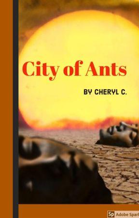 City of Ants by CherylLClark