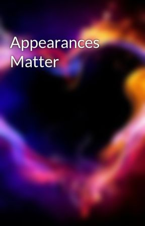 Appearances Matter by Writing4Him