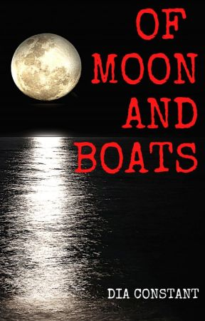 Of Moon and Boats by DiaConstant