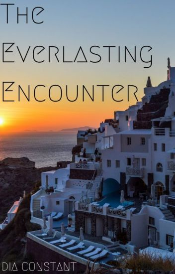 The Everlasting Encounter