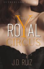 The Royal Circus (Sutherland Book 2) by greenwriter