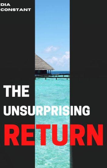 The Unsurprising Return