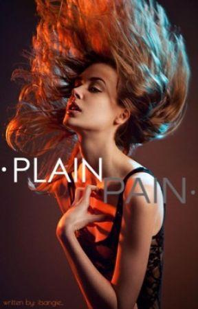 Plain Pain: A Niall Horan Fan Fiction by itsangie_