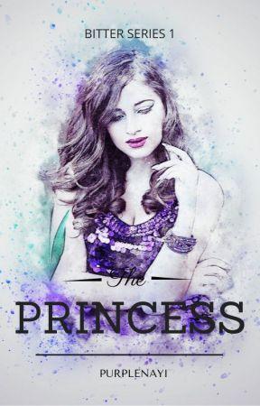 Bitter 1: The Princess by purplenayi