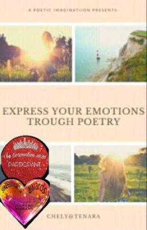Express Your Emotions Through Poetry by AranetaChely