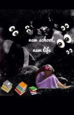 New School, New Life by queen_of_crazyness