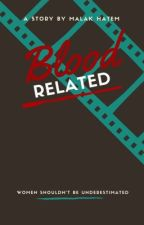 Blood Related by ang_ela36