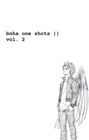↳ bnha one shots || vol. 2 by elluspaghettu