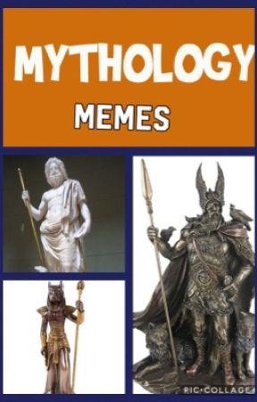 Mythology Memes by KatieMossman