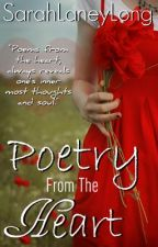 Poetry From The Heart by Sarah-Laney