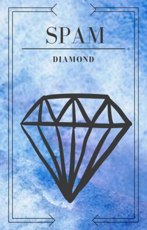 SPAM DIAMOND by EditorialDiamond