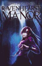 Ravenhearst Manor by Raven_Hood_Archer