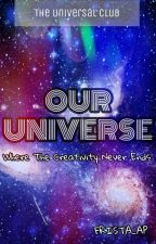 Our Universe (hiring) by The_Universal_Club
