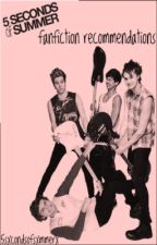 5SOS Fanfiction Recommendations by irwinsxgiggle