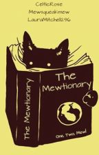 The Mewtionary by CelticRose