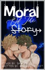 ✓Moral of The Story||BakuDeku Au by BisexualCricket