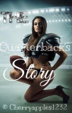 The Quarterback's Story by cherryapples1232