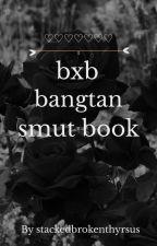 bts bxb smuts. by stackedbrokenthyrsus