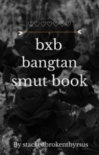 bts  bxb  smuts by stackedbrokenthyrsus