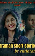 Shraman  Short Stories  by cutietanu