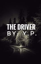 The Driver by StoriesbyYP