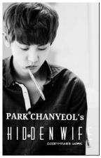 Park Chanyeol's Hidden Wife by cozeymFAB