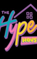Hype house (tu vida en ella)  by nell4901