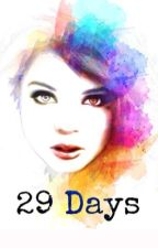 29 Days by dreamweaverz