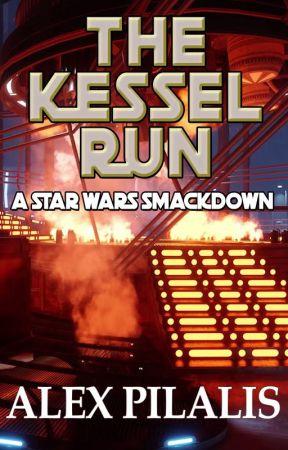 The Kessel Run: A Star Wars Smackdown by Alecc0