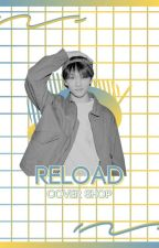 Reload Cover Shop | REOPEN by jjiminsoles