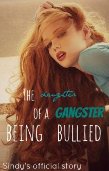 The Daughter of a Gangster