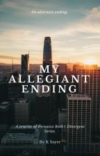 My Allegiant Ending by Mary_Katie