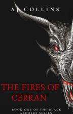 The Fires of Cerran  by DanielShipley2
