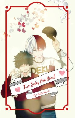 Two Sides, One Heart ( Tododeku) by Datdesiboyoio