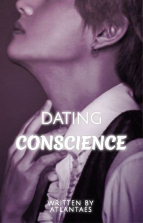Dating Conscience by Atlantaes