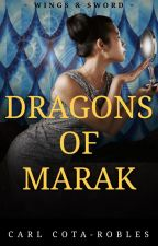 Dragons of Marak: Book 1, Wings & Sword by ccotarobles
