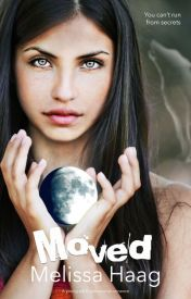 Moved (#Wattys2014) by MelissaHaag