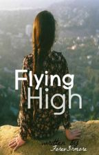 Flying High by Forev3rmore