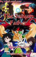 The Saiyan Father: Bardock!Reader X Dragon Ball Super by MissLoserLover