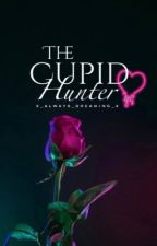 The Cupid Hunter by X_always_dreaming_x