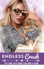 Endless Crush (To be Continued) by tiffluvxoxo