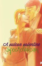 A Vulcan Valentine by spockofvulcan