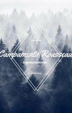 Campamento Rousseau [Larry Stylinson]. by geburtsfehler