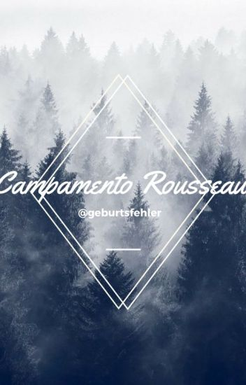 Campamento Rousseau [Larry Stylinson].