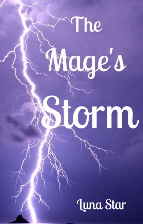 The Mage's Storm | A Novel by ahouseonfire