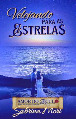 VELEJANDO PARA AS ESTRELAS: Vol. 2 by sanemori