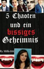 5 Chaoten und ein bissiges Geheimnis by Mille100