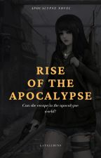 Rise of the Apocalypse by EatAllBuns
