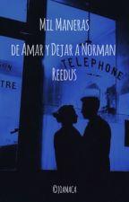 Mil Maneras de Amar y Dejar a Norman Reedus I by Joamaca