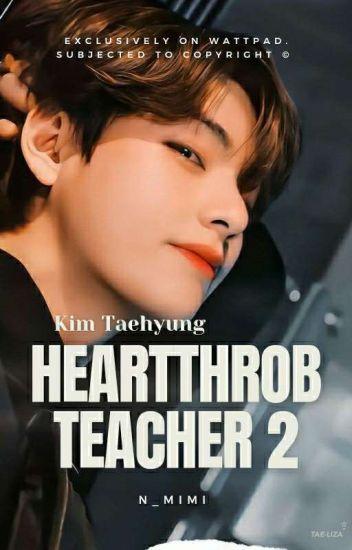 Heartthrob Teacher 2|K.TH
